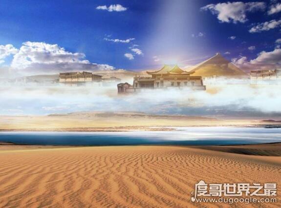 海市蜃楼图片,沙漠和海洋是蜃景的多发地区(十分美丽梦幻)